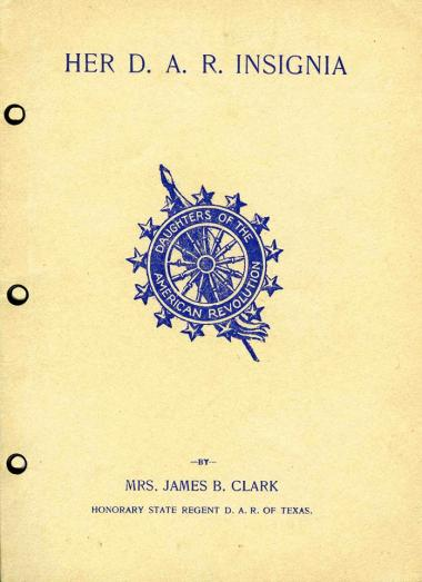 One of our most treasured archives. This DAR Insignia book written in 1902 by Florence Anderson Clark, the first Texas State Regent and founding member of the Thankful Hubbard Chapter Daughters of the American Revolution National Headquarters in Austin, Texas. Mrs. Clark dedicated the book to the Founding Regent of the Thankful Hubbard Chapter, Francese Hurlbut Evans.