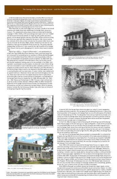 Grant Recipient, Education Category: Historic Catasauqua Preservation Association, Catasauqua, Pa. The Historic Catasauqua Preservation Association's project involved research, design, and installation of four interpretative display panels that portray the history of the George Taylor House, including information on George Taylor, subsequent owners, modifications and restoration of the home, and future plans.