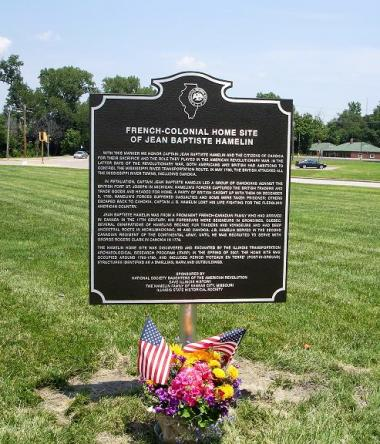 Grant Recipient, Patriotism Category: Illinois Historical Society, Springfield, Ill. Funding provided a historic marker at the recently discovered and excavated French-Colonial home site of Captain Jean Baptiste Hamelin in downtown Cahokia. Capt. Hamelin was influential in colonial Cahokia, and played a critical role in the American Revolutionary War action that took place in the Illinois Country region.
