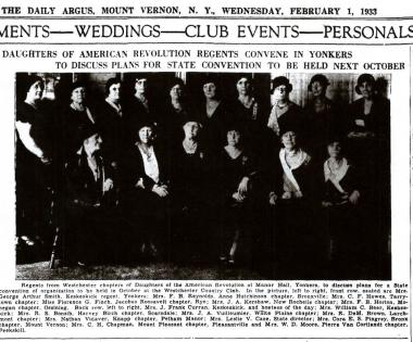 From the newspaper The Daily Argus of Mount Vernon, NY dated Wednesday Feb 1, 1933. My chapter Hudson River Patriots was formed in 2001 when Keskeskick (Yonkers), Tarrytown, and General Jacob Odell Chapters merged.